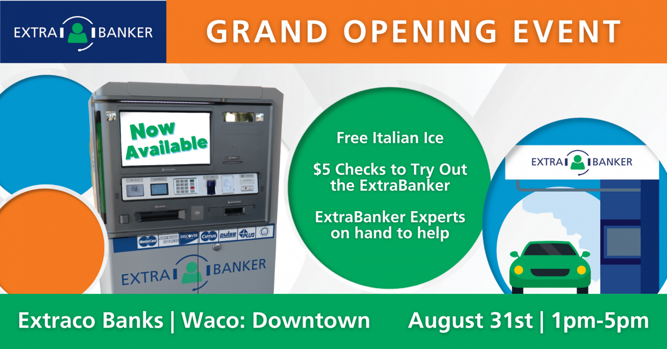 ExtraBanker Grand Opening Event Downtown Waco Video Teller