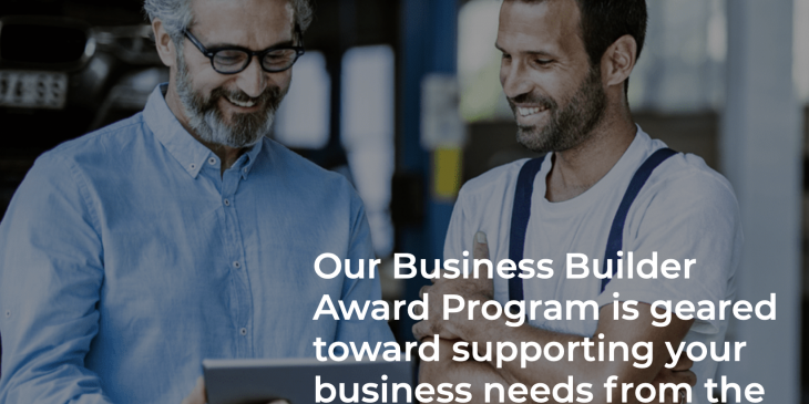 Our Business Builder Award program is geared toward supporting your business needs from the impact of COVID-19.
