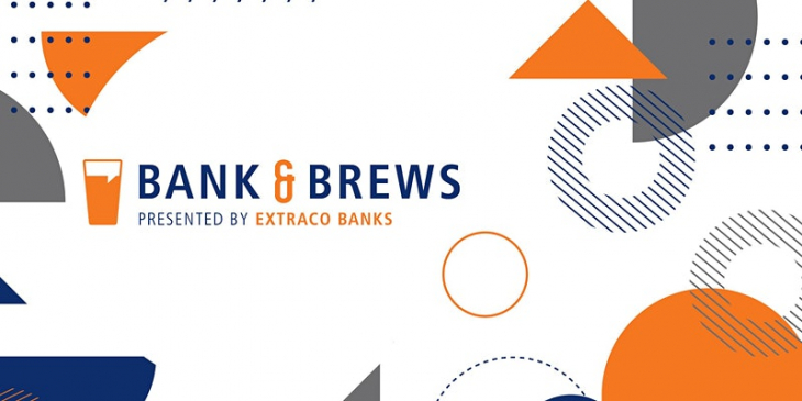 Bank and Brews Presented by Extraco Banks
